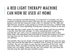 a red light therapy machine can now be used