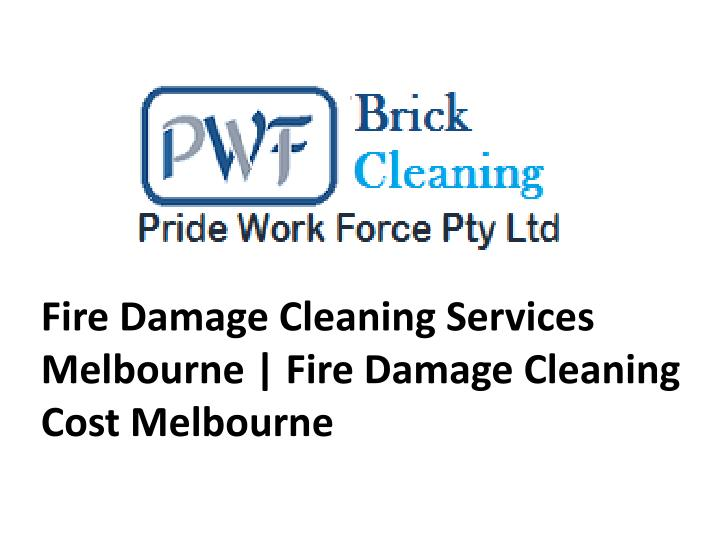 fire damage cleaning services melbourne fire damage cleaning cost melbourne n.