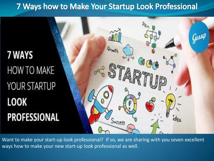 7 ways how to make your startup look professional n.