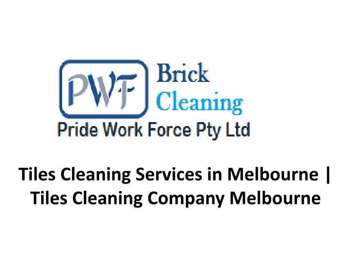 tiles cleaning services in melbourne tiles cleaning company melbourne n.