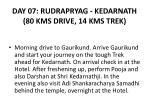 day 07 rudrapryag kedarnath 80 kms drive 14 kms trek