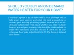 should you buy an on demand water heater for your
