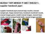 murah tapi mewah 0857 7940 5211 supplier handsock