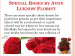 special roses by avon luknow florist