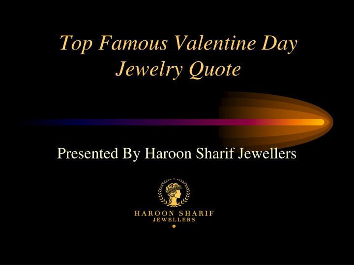 top famous valentine day jewelry quote n.