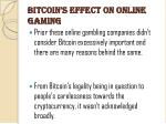 bitcoin s effect on online gaming