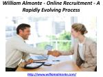 william almonte online recruitment a rapidly evolving process