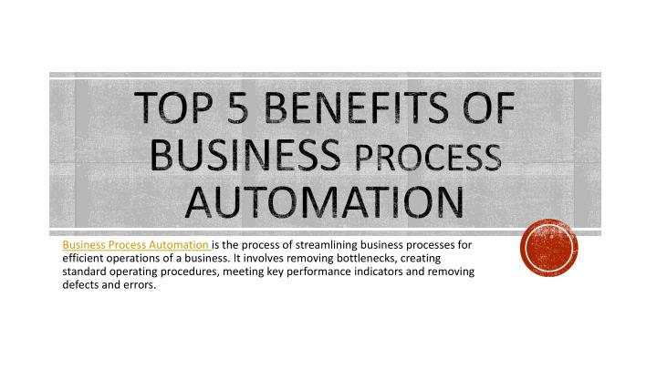 top 5 benefits of business process automation n.
