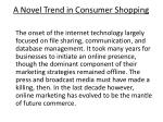 a novel trend in consumer shopping