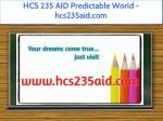 hcs 235 aid predictable world hcs235aid com