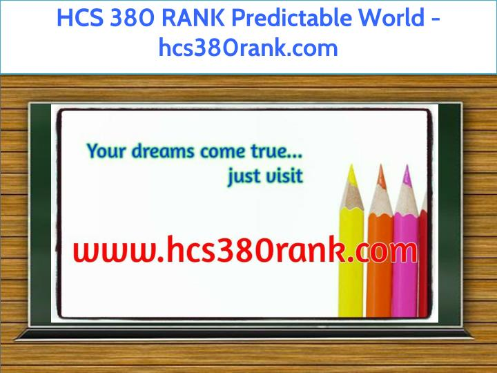 hcs 380 rank predictable world hcs380rank com n.