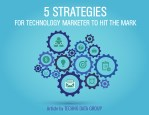 5 strategies for technology marketer