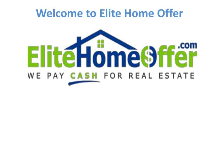 welcome to elite home offer n.