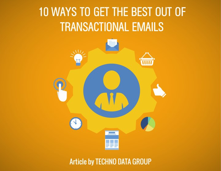 10 ways to get the best out of transactional n.
