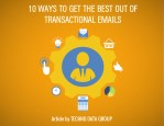 10 ways to get the best out of transactional