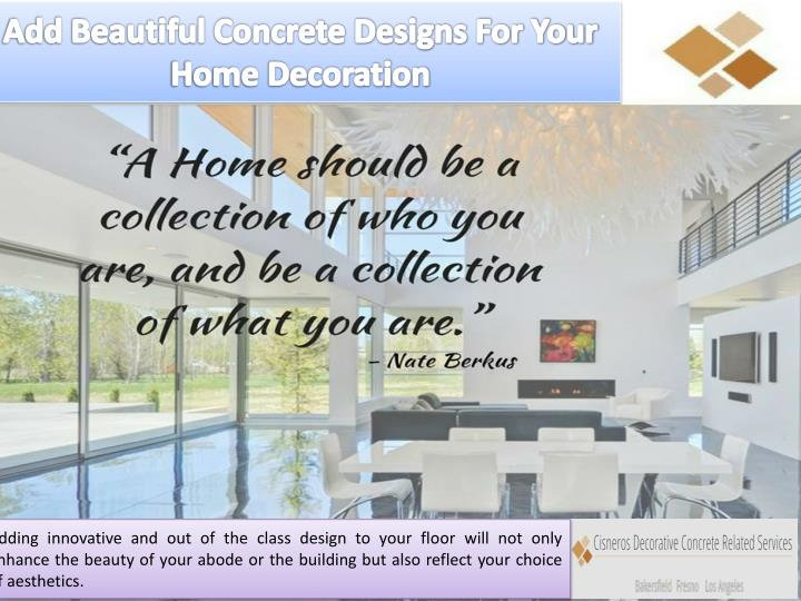 add beautiful concrete designs for your home n.