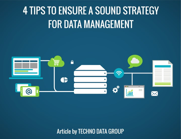 4 tips to ensure a sound strategy for data n.