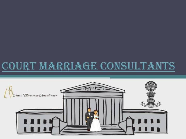 court marriage consultants n.