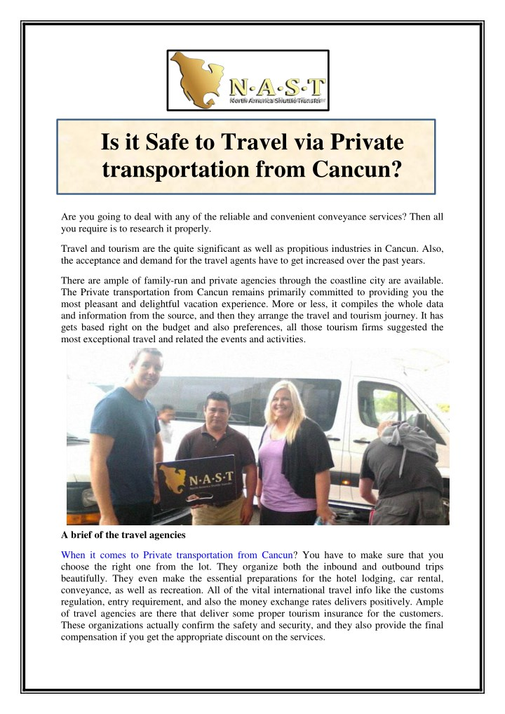 is it safe to travel via private transportation n.