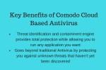 key benefits of comodo cloud based antivirus