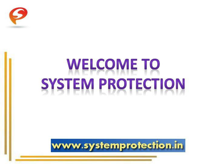 welcome to system protection n.