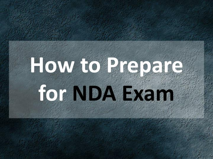 how to prepare for nda exam n.
