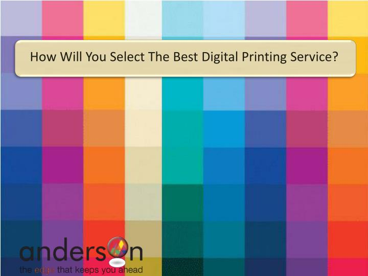 how will you select the best digital printing n.