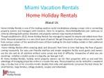 miami vacation rentals home holiday rentals 1