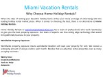 miami vacation rentals why choose home holiday