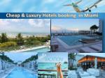 cheap luxury hotels booking in miami