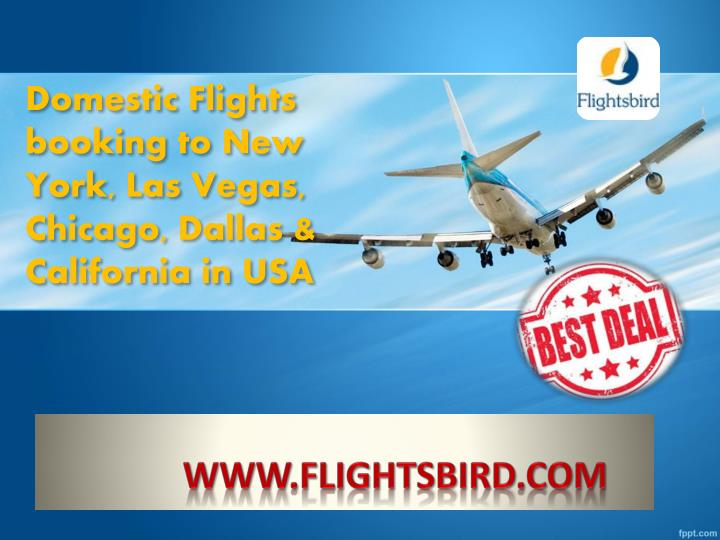 domestic flights booking to new york las vegas chicago dallas california in usa n.