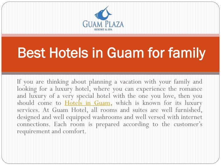 best hotels in guam for family n.