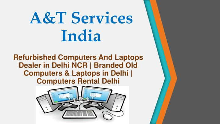 a t services india n.