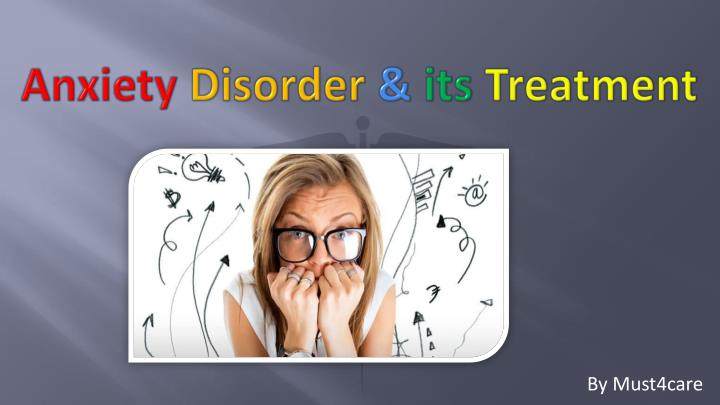 anxiety disorder its treatment n.