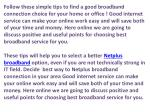 follow these simple tips to find a good broadband
