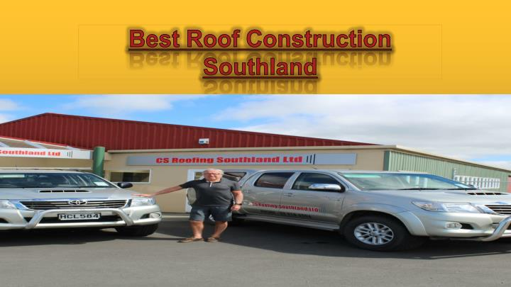 best roof construction southland n.