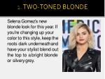 selena gomez s new blonde look for this year