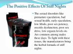 the positive effects of stiff nights