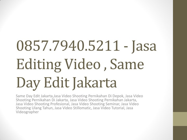 0857 7940 5211 jasa editing video same day edit n.
