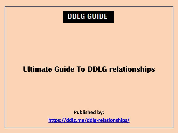 ultimate guide to ddlg relationships published by https ddlg me ddlg relationships n.