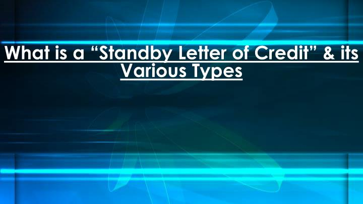 what is a standby letter of credit its various types n.