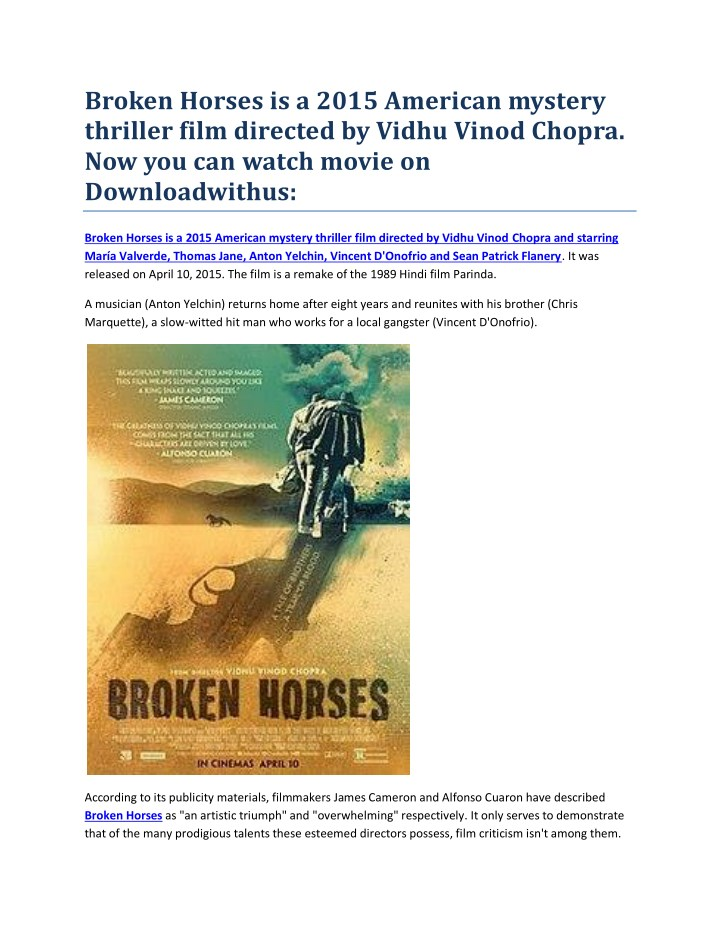 Ppt Broken Horses Is A 2015 American Mystery Thriller Film Directed By Vidhu Vinod Chopra Now You Can Watch Movie On Downlo Powerpoint Presentation Id 7789533