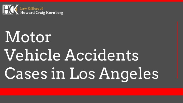 motor vehicle accidents cases in los angeles n.