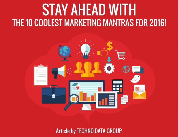 stay ahead with the 10 coolest marketing mantras n.