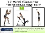 best ways to maximize your workout and lose