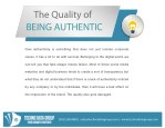 the quality of being authentic