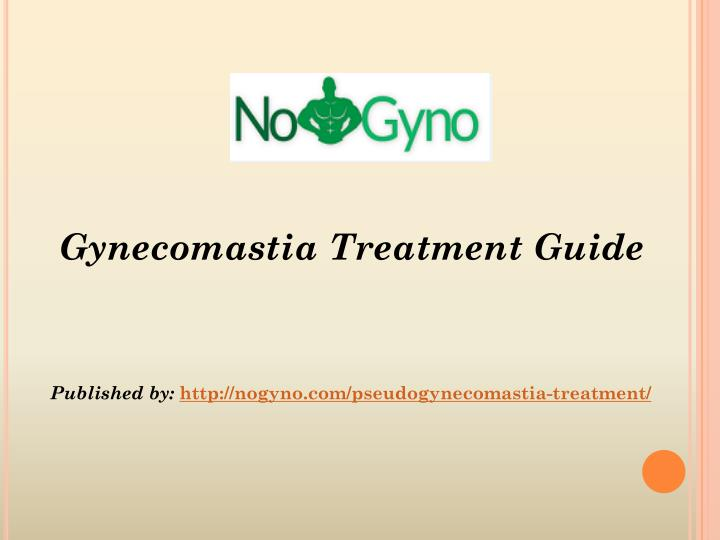 gynecomastia treatment guide published by http n.