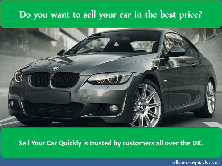 do you want to sell your car in the best price n.