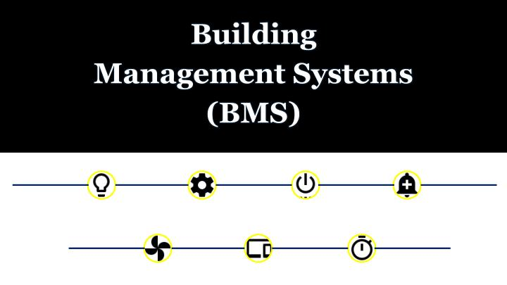 building management systems bms n.