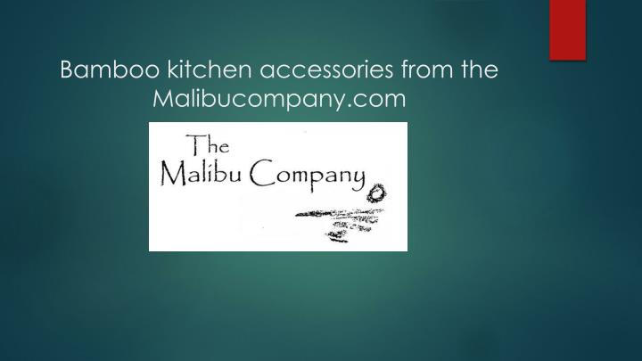 bamboo kitchen accessories from the malibucompany com n.